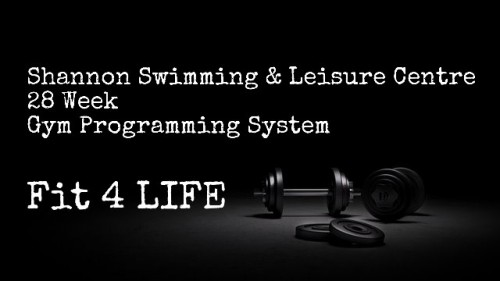 fit-4-life Gym Programming System Shannon Leisure Centre